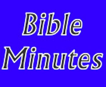 Bible Minutes